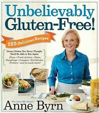 Unbelievably Gluten-Free! :) 128 Recipes You Thought You'd Not Be Able to Eat