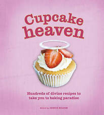 Cupcake Heaven: Hundreds of Divine Recipes to Take You to Baking Heaven,VERYGOOD