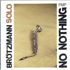 No Nothing by Peter Brotzmann (CD, May-1991, Fmp) Brötzmann