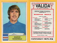 FIGURINA CALCIATORI PANINI 1971/72 - NUOVA/NEW  - ROSSINELLI - SAMPDORIA