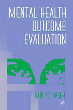 Mental Health Outcome Evaluation by Speer, David C.
