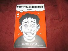 LARRY DOYLE -- I LOVE YOU BETH COOPER (HARDCOVER) 1ED/1 PRTG