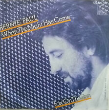 "7"" 1984 KULT VG++ ! BERNIE PAUL When The Night Has Come"
