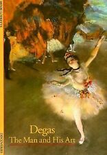 Degas: The Man and His Art (Abrams Discoveries)