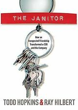 The Janitor: How an Unexpected Friendship Transformed a CEO and His Co-ExLibrary