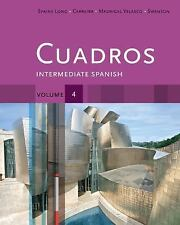 World Languages: Cuadros Student Text, Volume 4 Of 4 : Intermediate Spanish...