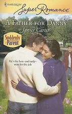 A Father for Danny 1515 by Janice Carter (2008, Paperback)