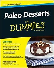 Paleo Desserts for Dummies by Adriana Harlan and Consumer Consumer Dummies...