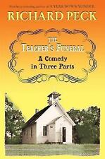 The Teacher's Funeral : A Comedy in Three Parts-ExLibrary