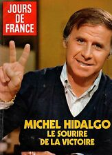 JOURS DE FRANCE N°1404 michel hidalgo diana chantal goya sophie marceau