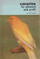 CANARY - CANARIES FOR PLEASURE & PROFIT Cliff Newby **GOOD COPY**