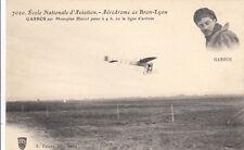 LYON BRON AVIATION AVION 7020 aérodrome garros sur monoplan blériot