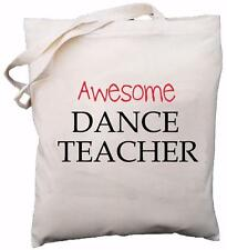 Awesome Dance Teacher - Natural Cotton Shoulder Bag - School Gift