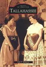 Tallahassee   (FL)  (Images of America) by Robinson, Erik T.