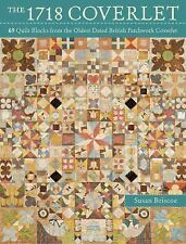 The 1718 Coverlet: 69 Quilt Blocks from the Oldest Dated British Patchwork Cover