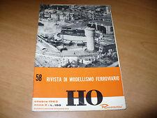 RIVISTA DI MODELLISMO FERROVIARIO HO RIVAROSSI N.58 OTTOBRE 1963 OTTIMO
