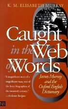 Caught in the Web of Words: James Murray and the Oxford English Dictionary, Murr