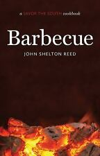 Savor the South Cookbooks: Barbecue by John Shelton Reed (2016, Hardcover)