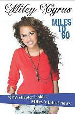 Miley Cyrus: Miles to Go-ExLibrary