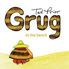 NEW, TED PRIOR, GRUG AT THE BEACH. 9780731814091