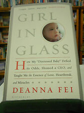 Girl in Glass: How My  Distressed Baby  Defied the Odds, Shamed a CEO, and...