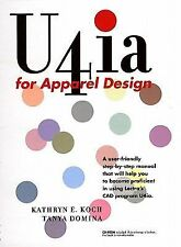 U4ia for Apparel Design by Kathryn E. Koch and Tanya Domina (2004, Paperback)