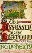 The Assassin in the Greenwood (A Medieval Mystery Featuring Hugh-ExLibrary