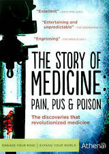 Story of Medicine: Pain Pus & Poison, New DVDs