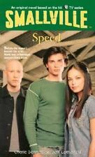 Smallville: Speed No. 55 by Cherie Bennett, DC Comics Staff and Jeff Gottesfeld