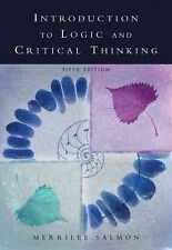 Introduction to Logic and Critical Thinking by Merrilee H. Salmon (2006,...