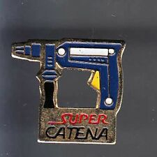 RARE PINS PIN'S .. AGRICULTURE OUTIL TOOL BTP BRICOLAGE PERCEUSE SUPER CATENA~BC