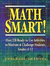 Math Smart!: Over 220 Ready-to-Use Activities to Motivate & Challenge Students,