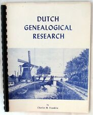 Franklin, Charles M.: Dutch Genealogical Research SIGNED SC