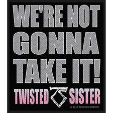TWISTED SISTER - Aufnäher Patch - We are not gonna take it! 8,5x10cm