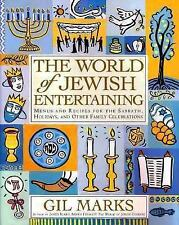 The World of Jewish Entertaining: Menus and Recipes for the Sabbath, Holidays, a