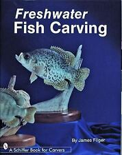 Freshwater Fish Carving Schiffer Book for Carvers
