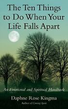 Excellent, The Ten Things to Do When Your Life Falls Apart: An Emotional and Spi
