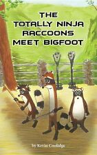 """""""The Totally Ninja Raccoons Meet Bigfoot"""" by Kevin Coolidge FREE SHIPPING"""