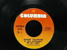 JOHNNY TILLOTSON If you wouldn't be my lady 4-45842