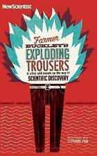 Farmer Buckley's Exploding Trousers: and Other Odd Events on the Way to...