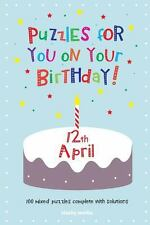 Puzzles for You on Your Birthday - 12th April (2014, Paperback)