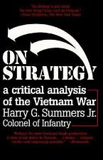 On Strategy: A Critical Analysis of the Vietnam War, Harry G. Summers, Good Book