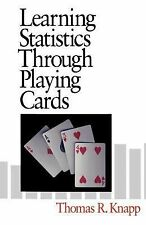 Learning Statistics Through Playing Cards by Thomas R. Knapp (1996, Paperback)