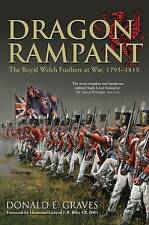 Dragon Rampant: The Royal Welch Fusiliers at War, Donald E. Graves, New Book
