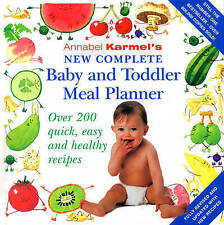 Annabel Karmel's New Complete Baby and Toddler Meal Planner by Annabel Karmel (H