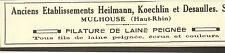 68 MULHOUSE PETITE PUBLICITE ETS HEILMANN KOECHLIN DESAULLES FILATURE 1928