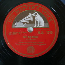 78 rpm JOHN McCORMACK the old house -  a childs prayer HMV