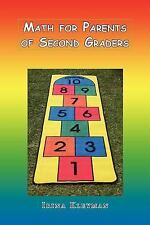 Math for Parents of Second Graders by Irina Kleyman (2011, Paperback)