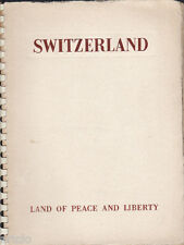 Switzerland  - Land of peace and liberty (Suisse)
