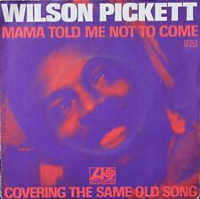"Vinyle 45T Wilson Pickett ""Mama told me not to come"""